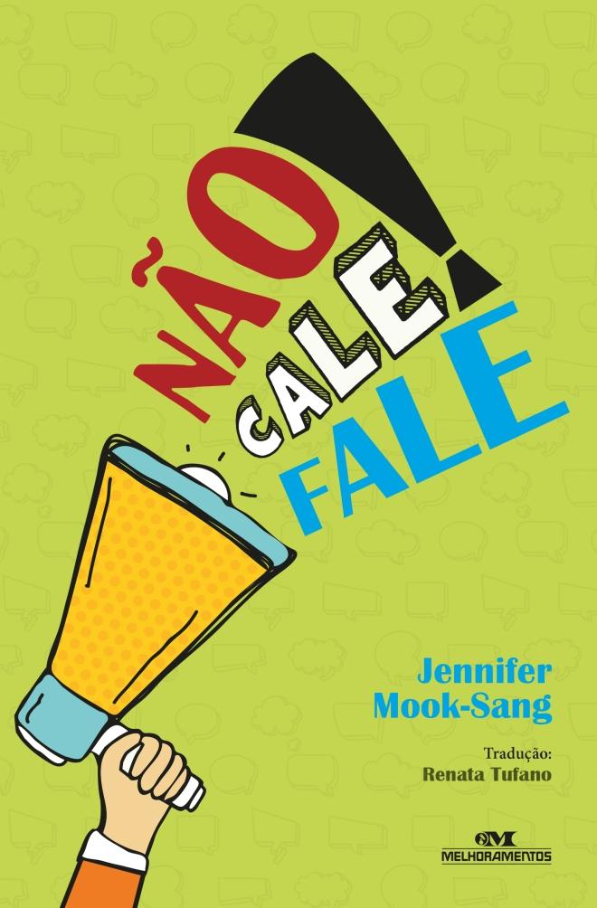 Nao Cale Fale - Capa CP 01ed01 CORR.indd